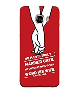 PrintVisa Designer Back Case Cover for Samsung C7 (married man untill understand wife)