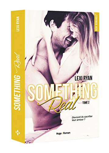 Reckless & Real, tome 2 : Something deal de Lexi Ryan