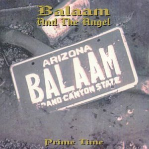 Prime Time by Balaam & The Angel (2002-07-23)