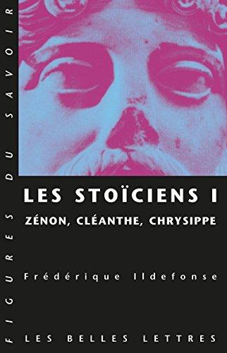 Stoïciens I (Figures du savoir t. 25)