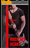 Ironheart 1: Rock My Heart