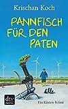 Pannfisch für den Paten: Ein Küsten-Krimi (Thies Detlefsen & Nicole Stappenbek 6)