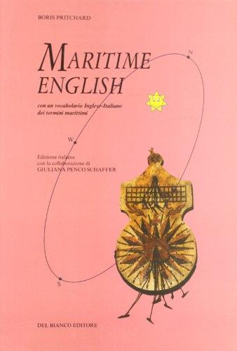Maritime english. Con dizionario tecnico italiano-inglese