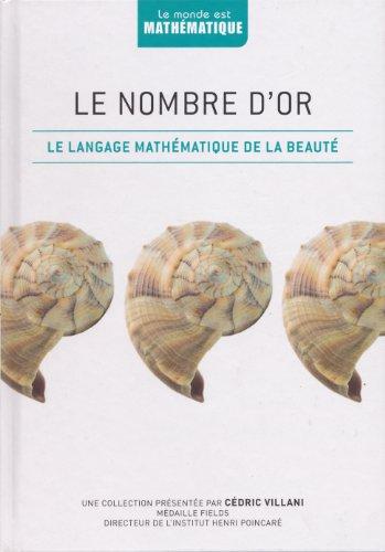 Le Nombre d'Or Le langage mathématiques de la beauté