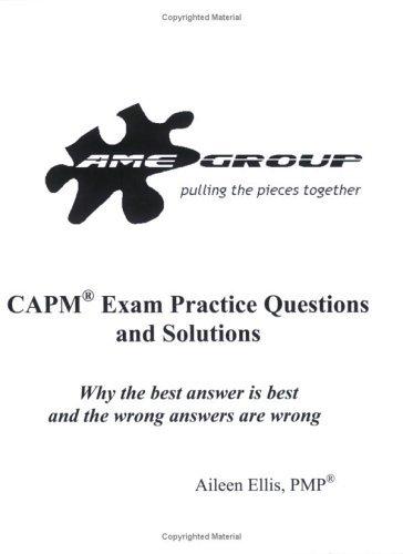 Portada del libro CAPM Exam Practice Questions and Solutions, Release 1.3 by Aileen Ellis (2007-05-08)