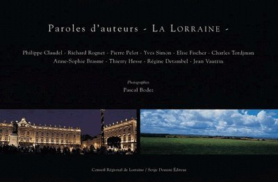Paroles d'auteurs : La Lorraine