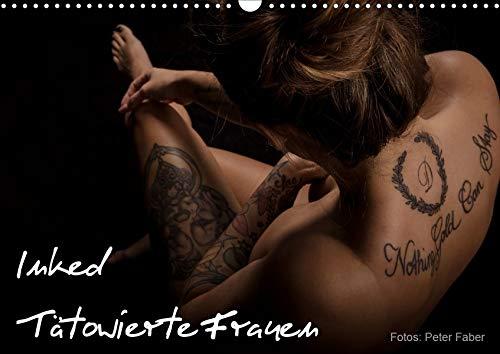 Inked - Tätowierte Frauen (Wandkalender 2020 DIN A3 quer): Tattoos und Frauen - Farbe auf nackter Haut (Monatskalender, 14 Seiten ) (CALVENDO Menschen)