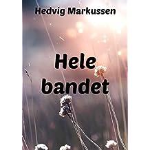 Hele bandet (Danish Edition)