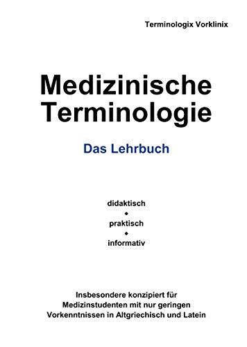 Medizinische Terminologie: Das Lehrbuch