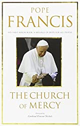The Church of Mercy: His First Major Book - A Message of Hope for All People