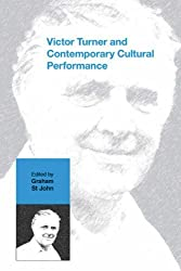 Victor Turner and Contemporary Cultural Performance (2008-04-30)