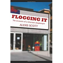Flogging it: The Accounts of a Reluctant Shopkeeper