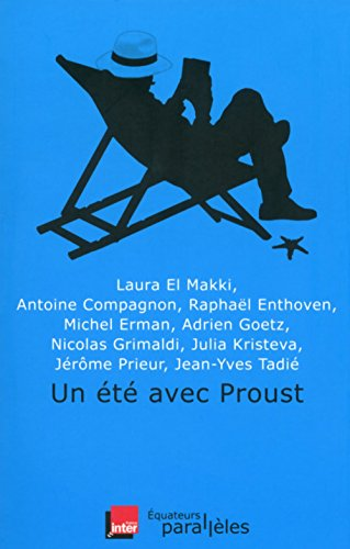 Un été avec Proust