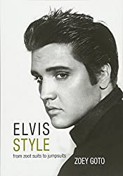 Elvis Style: From Zoot Suits to Jumpsuits