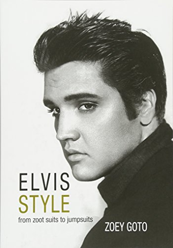 Elvis Style: From Zoot Suits to ()