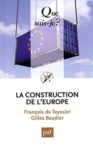 La construction de l'Europe by Franois de Teyssier (2014-08-26)