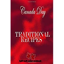traditional Canadian recipes canada day half-half recipe cookbook: half / half Cookbook : cook something for canada day | Write Recipes | canadian ... pages | Size : 6x9 inches | Glossy cover