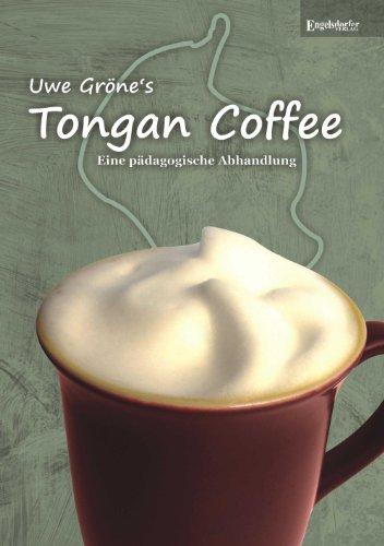 Tongan Coffee: Eine pädagogische Abhandlung