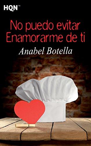 No puedo evitar enamorarme de ti (HQN) por Anabel Botella