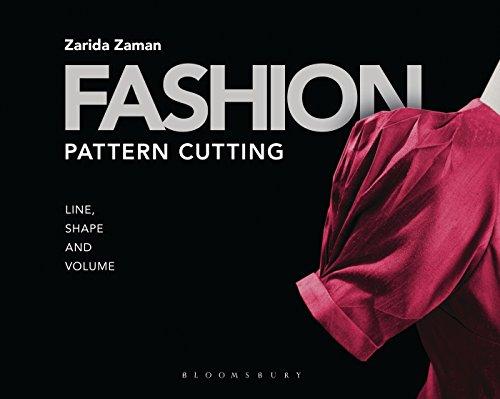 Fashion Pattern Cutting: Line, Shape and Volume por Zarida Zaman