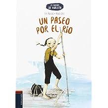 Un paseo por el río (Los cuadernos de Violeta)