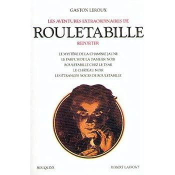 Les Aventures extraordinaires de Rouletabille, tome 1
