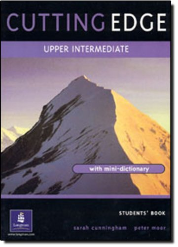 Cutting Edge: Upper-intermediate Student's Book: A Practical Approach to Task Based Learning by Sarah Cunningham (1999-08-13)