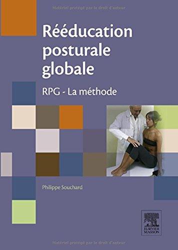 Rééducation posturale globale: RPG - La méthode