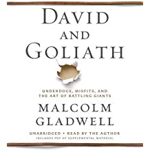 [(David and Goliath: Underdogs, Misfits, and the Art of Battling Giants)] [Author: Malcolm Gladwell] published on (October, 2013)