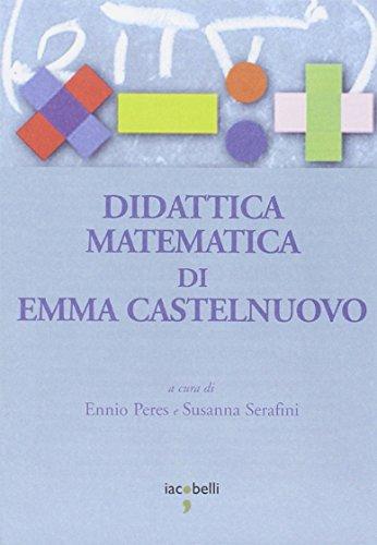 Emma Castelnuovo. Insegnare matematica. Lectio magistralis (Roma, 15 marzo 2007). DVD