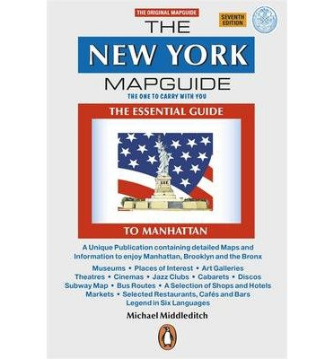 The New York Mapguide [ THE NEW YORK MAPGUIDE ] by Middleditch, Michael (Author) Jan-01-2001 [ Paperback - New Mapguide York