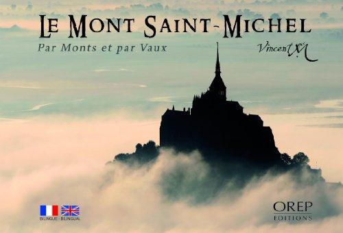 Le Mont Saint-Michel : Par monts et par vaux