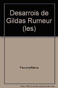 Desarrois de Gildas Rumeur par Maria Pacôme