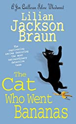 The Cat Who Went Bananas (The Cat Who… Mysteries, Book 27): A quirky feline mystery for cat lovers everywhere (The Cat Who...)