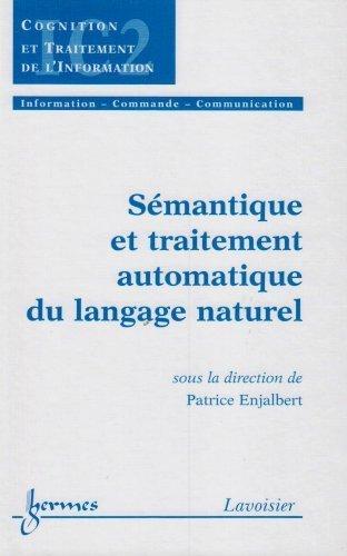 Sémantique et traitement automatique du langage naturel de Patrice Enjalbert (16 mars 2005) Broché