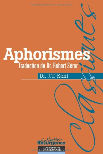 Aphorismes - Trad. Dr Robert Séror par J-T Kent