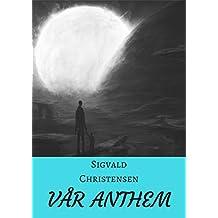 Vår Anthem (Norwegian Edition)