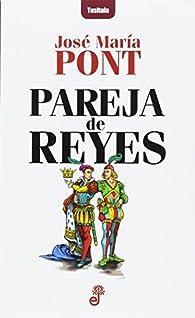 Pareja de reyes par José María Pont Viladomiu