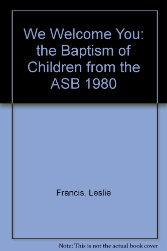 we-welcome-you-the-baptism-of-children-from-the-asb-1980