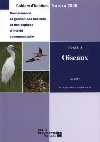 Directive Oiseaux (3 volumes - Vol.1 : De l'aigle botté à la fauvette pitchou / Vol. 2 : De la fauvette sarde à l'oie cendrée / Vol. 3 : De l'oie des moissons au venturon montagnard) par Ministère de l'Ecologie de l'Energie, du Développement durable et de la Mer