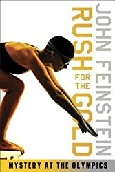 By John Feinstein ( Author ) [ Rush for the Gold: Mystery at the Olympics By May-2013 Paperback