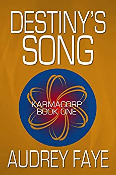Destiny's Song (The Fixers of KarmaCorp Book 1) (English Edition)