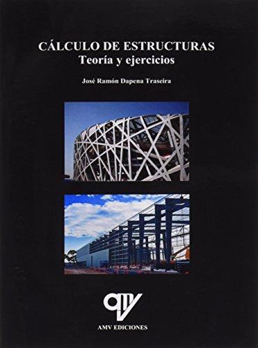 Cálculo de estructuras por José Ramón Dapena Traseira