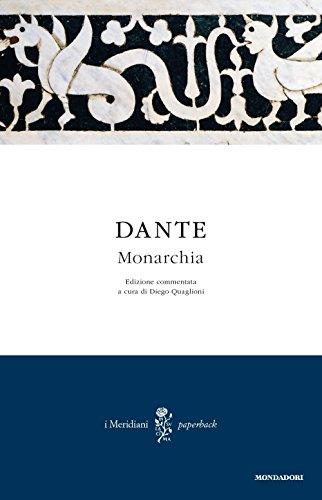 Monarchia. Testo latino a fronte (I Meridiani. Paperback) por Dante Alighieri