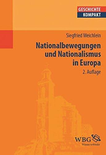 Nationalbewegungen und Nationalismus in Europa (Geschichte kompakt)