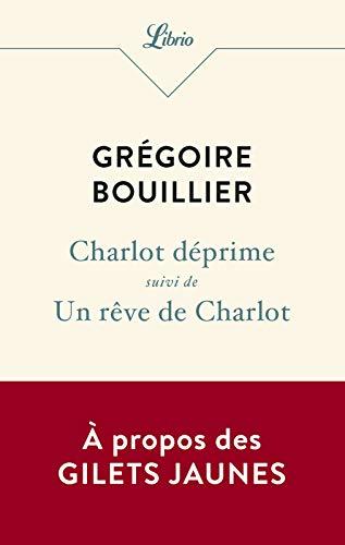Charlot déprime – Un rêve de Charlot (Librio t. 1253) par  J'ai Lu