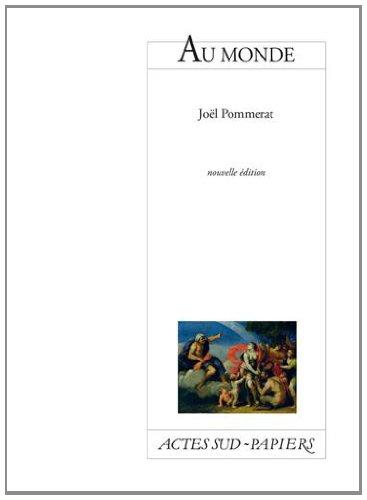 Au monde par Joël Pommerat
