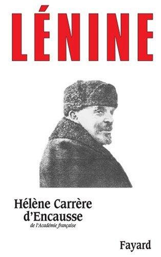 Lénine par Hélène Carrère d'Encausse