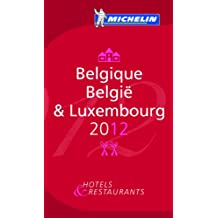 Guide MICHELIN Belgique-Luxembourg 2012