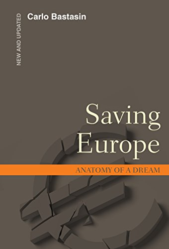saving-europe-anatomy-of-a-dream